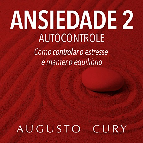 Ansiedade 2 : Autocontrole [Anxiety 2: Self-control] audiobook cover art