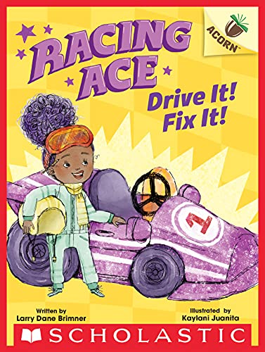 Drive It! Fix It!: An Acorn Book (Racing Ace #1) (English Edition)