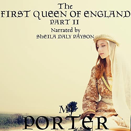 The First Queen of England, Part 2 cover art