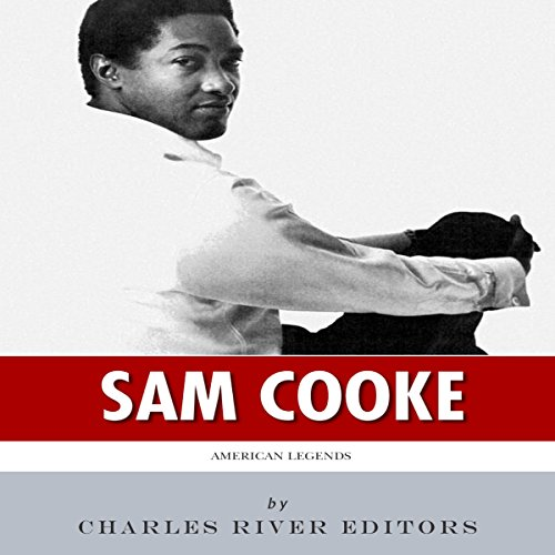 American Legends: The Life of Sam Cooke audiobook cover art