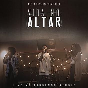 Vida no Altar ( Live at Dissenso Studio )
