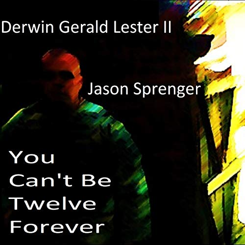 You Can't Be Twelve Forever audiobook cover art