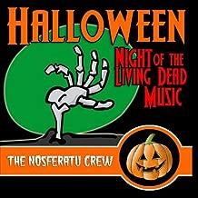 Halloween Night of the Living Dead Music