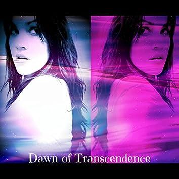 Dawn of Transcendance (Metamorphosis)