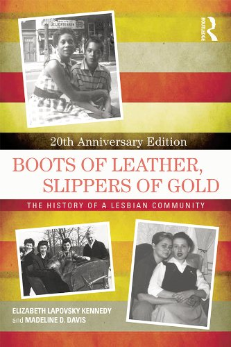 Boots of Leather, Slippers of Gold: The History of a Lesbian Community (English Edition)