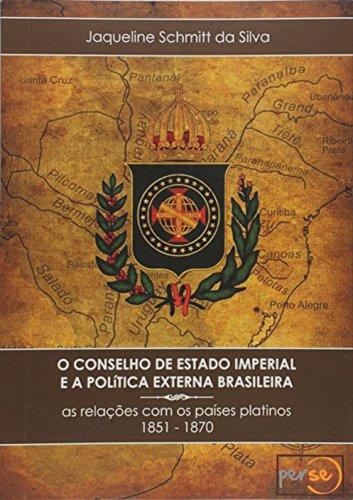O Conselho de Estado Imperial e a Política Externa Brasileira