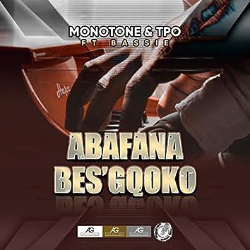 Abafana Bes'gcoko (feat. Bassie)