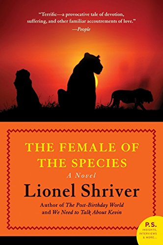 The Female of the Species: A Novel (P.S.)