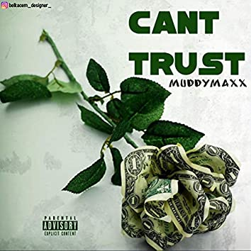 Can't trust
