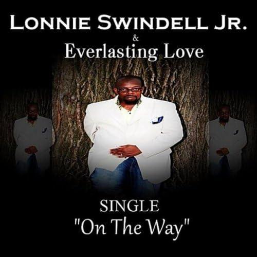 Lonnie Swindell Jr. & Everlasting Love