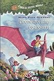 Dinossauros antes do anoitecer (A casa da árvore mágica)