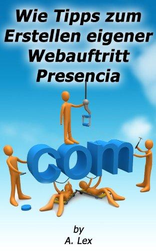 Wie Tipps zum Erstellen eigener Webauftritt