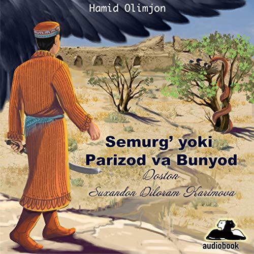 『Semurg' yoki Parizod va Bunyod (Uzbek Edition)』のカバーアート