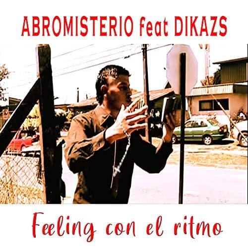 Abromisterio feat. Dikazs