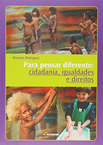 Para Pensar Diferente. Cidadania, Igualdades e Direitos - Coleção Desafios