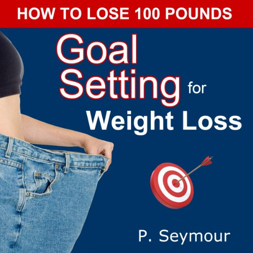 Goal Setting for Weight Loss audiobook cover art