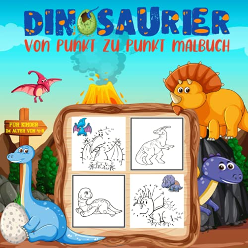 Dinosaurier Von Punkt Zu Punkt Malbuch für Kinder im Alter von 4-8: Punkt Zu Punkt Und Malbuch mit 60 Seiten