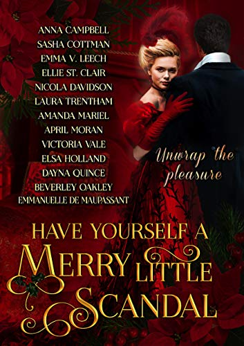 Have Yourself A Merry Little Scandal by Anna Campbell