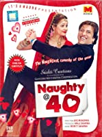 Naughty @ 40 Bollywood DVD With English Subtitles