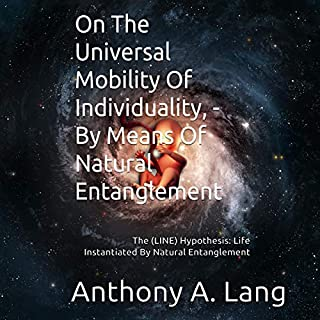 On the Universal Mobility of Individuality, by Means of Natural Entanglement cover art
