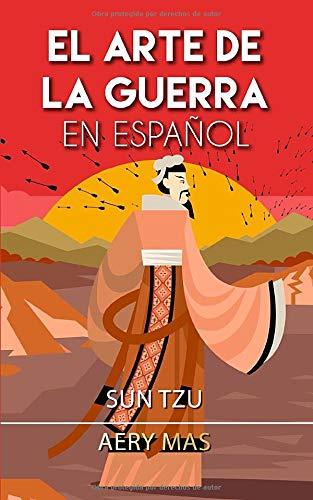 El Arte de La Guerra En Español: The Art of War (Translated)