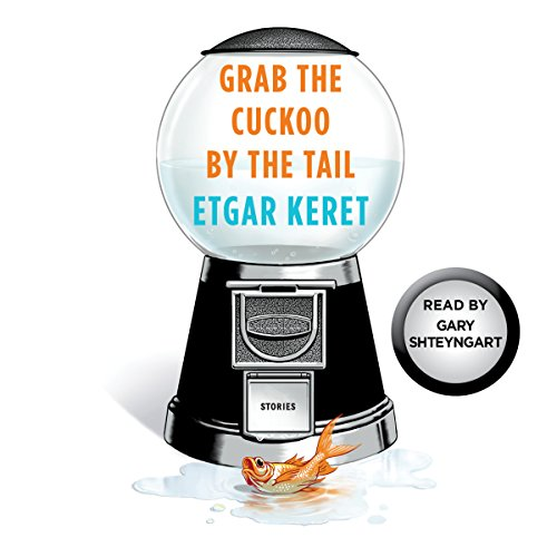 Grab the Cuckoo by the Tail audiobook cover art
