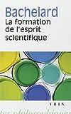 La formation de l'esprit scientifique - Librairie J Vrin - 03/05/2000
