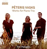Opere Per Pianoforte E Archi - Works For Piano Trio...
