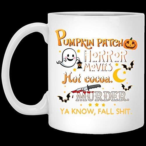N\A Divertida Taza de café de Navidad de Halloween Pump-Kin Patch Películas de Terror Hot Coco-a Murder Fall Shit Taza de café de Halloween de 11 oz