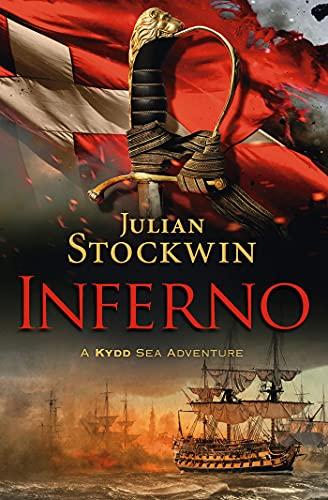 Inferno (Kydd Sea Adventures Book 17) (English Edition)