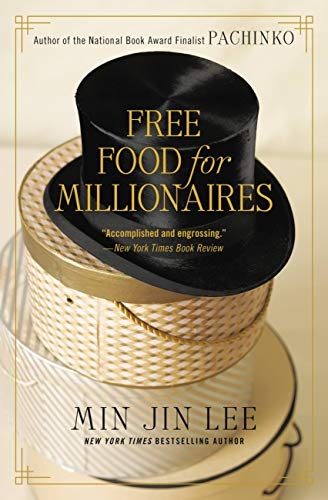 Free Food for Millionaires (English Edition)