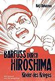 Barfuss durch Hiroshima 01. Kinder des Krieges