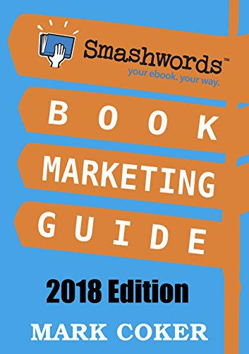 Smashwords Book Marketing Guide - How to Market any Book for Free: 65 Book Marketing...