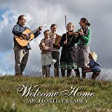 Welcome Home - ngelo & Family Kelly