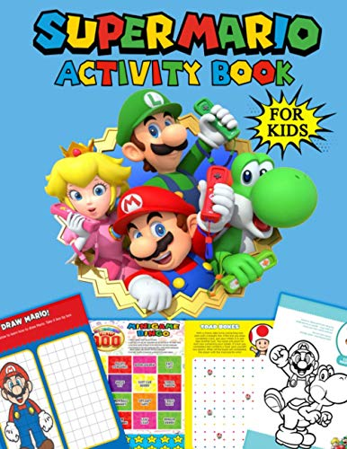 Mario Activity Book for Kids: How to Draw Mario, Mazes, Coloring, Scissors Activities, Puzzles, Dot to Dot, Word Search, Origami and Much More Games (Great Gift for all Super Mario Fans)