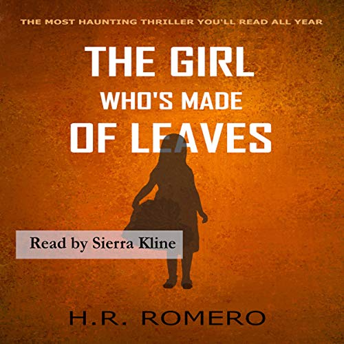 Couverture de The Girl Who's Made of Leaves