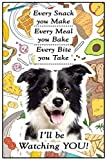 Fridge Magnets Border Collie Gift - I'll be Watching You - Large Fun flexible size 16cms x 10 cms (approx. 6' x4')