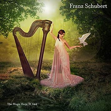 The Magic Harp, D. 644