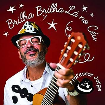 Brilha Brilha Lá No Céu (feat. Laura Lima)