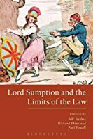 Lord Sumption and the Limits of the Law (Hart studies in constitutional law)