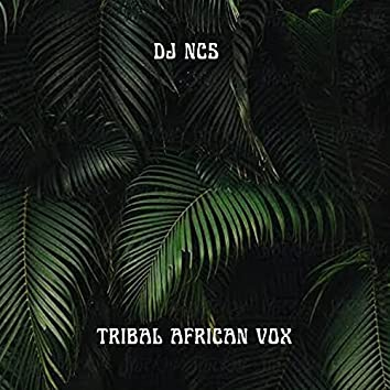 Tribal African Vox
