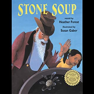 Stone Soup                   By:                                                                                                                                 Heather Forest                               Narrated by:                                                                                                                                 Heather Forest                      Length: 6 mins     Not rated yet     Overall 0.0
