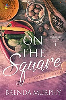 On the Square (University Square Book 1) by [Brenda Murphy]
