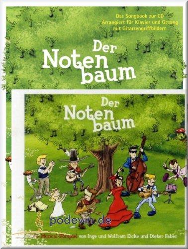 Der Notenbaum mit Hörspiel-CD - Songbook Klavier, Gesang & Gitarre Noten [Musiknoten]