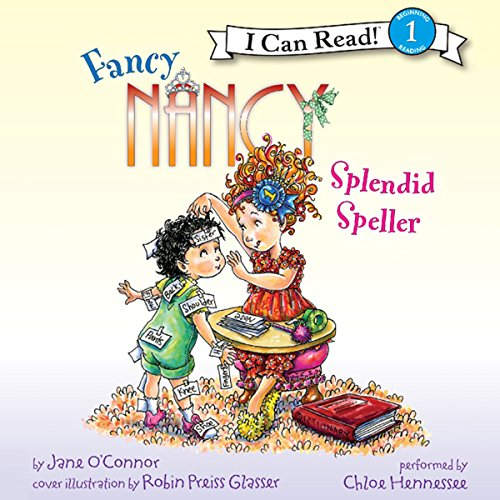 Fancy Nancy: Splendid Speller audiobook cover art
