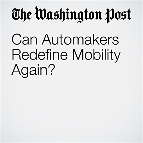 Can Automakers Redefine Mobility Again? audiobook cover art
