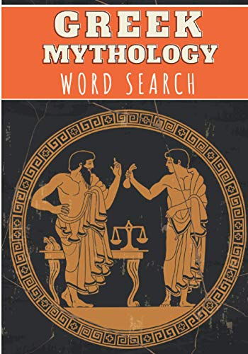 Greek Mythology Word Search: 40 puzzles   Challenging Puzzle Book for Adults, Kids, Seniors   More than 300 Mythological words on Myths of Ancient ...   Large Print Gift   Brain Training Book