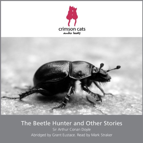 The Beetle Hunter and Other Stories audiobook cover art