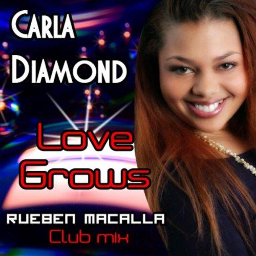 Love Grows (Rueben MaCalla Club Mix)