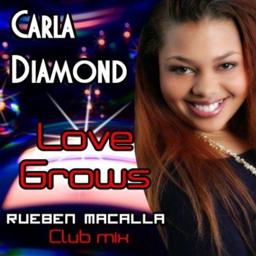 Love Grows (Rueben MaCalla Club Mix)